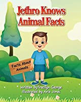 Jethro Knows Animal Facts
