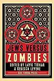 Jews vs Zombies (Volume 2)
