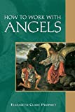 How To Work With Angels (Pocket Guide to Practical Spirituality)
