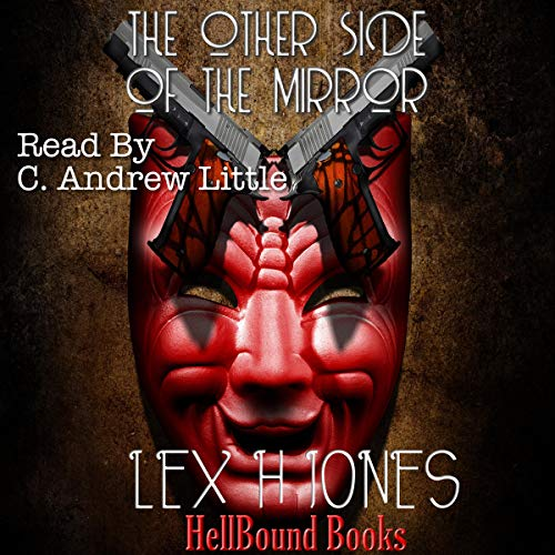 The Other Side of the Mirror Audiobook By Lex H. Jones cover art