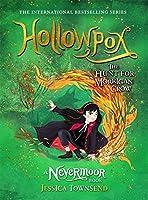 Hollowpox: The Hunt for Morrigan Crow Book 3 (Nevermoor 3)