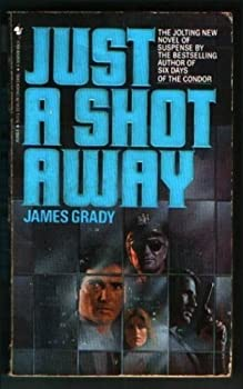 Just a Shot Away 0553262688 Book Cover