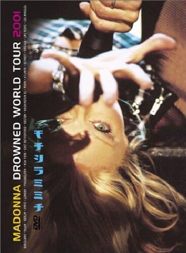 Madonna - Drowned World Tour 2001