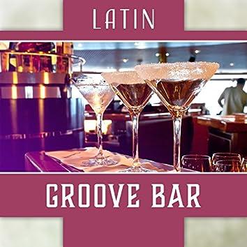 Latin Groove Bar: Saturday Night, Crazy Dance, Beats of Summer, Salsa Dreams, Hot Romance