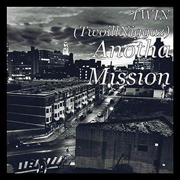 Anotha Mission