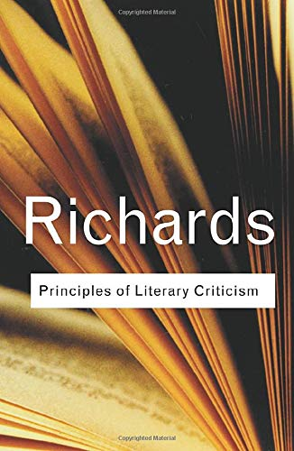Compare Textbook Prices for Principles of Literary Criticism Routledge Classics Paperback 1 Edition ISBN 9781138123748 by Richards, I.A.
