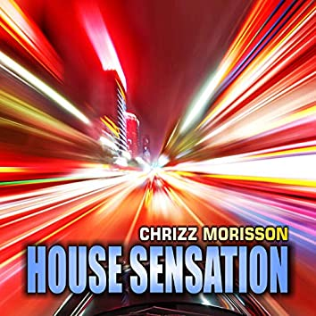 House Sensation