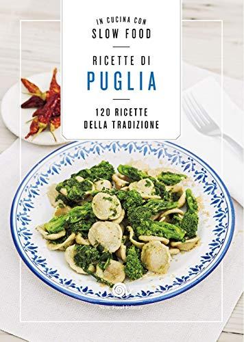Ricette di Puglia: la Cucina Pugliese