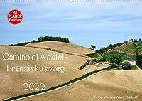 Camino di Assisi - FranziskuswegAT-Version (Wandkalender 2022 DIN A2 quer): Auf den Spuren des Franz von Assisi am Pilgerweg von Dovadola nach Rom (Geburtstagskalender, 14 Seiten )