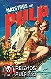 Maestros del Pulp 3: Selección de relatos clásicos de la E