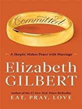 Committed: A Skeptic Makes Peace with Marriage (Basic) of large type on 05 January 2010