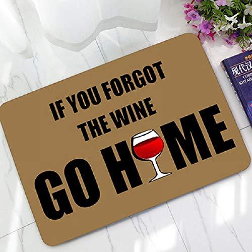 HSXQQ humoristische grappige deurmat zeggen citaten als je vergeten de wijn ga naar huis vloer matten niet slip keuken tapijten badkamer 1