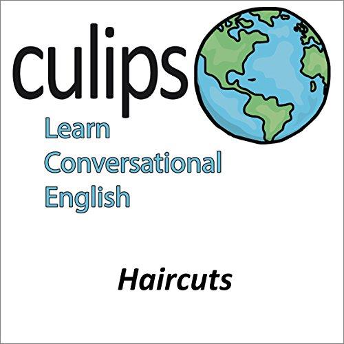 Haircuts (English Conversation) | Tsuyoshi Kaneshima