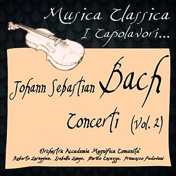 Bach: Concerti, Vol. 2 (Musica Classica - I Capolavori...)