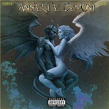 Angeli E Demoni (feat. S-Mvtt)