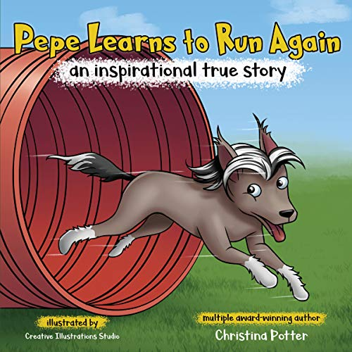Pepe Learns to Run Again: An Inspirational True Story audiobook cover art