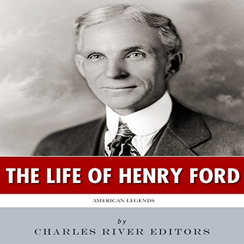 American Legends: The Life of Henry Ford audiobook cover art