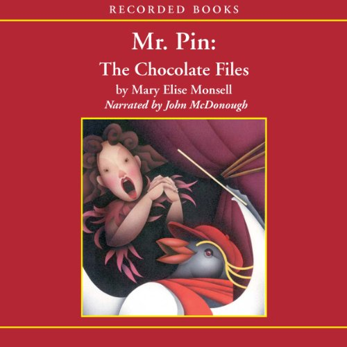 Mr. Pin: The Chocolate Files audiobook cover art