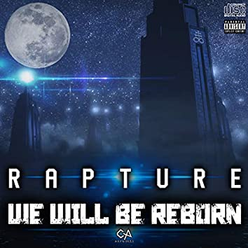 We Will Be Reborn