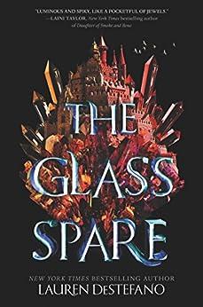 The Glass Spare by [Lauren DeStefano]