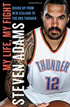 My Life, My Fight: Rising Up from New Zealand to the OKC Thunder