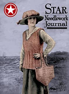 Star Needlework Journal #3.3 c,1918 - History of Embroidery, Knits for the Troops, Sweaters, Reticella Crochet