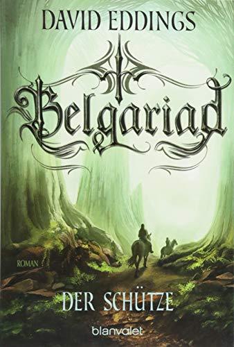 Belgariad - Der Schütze: Roman (Belgariad-Saga, Band 2)