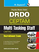 DRDO: CEPTAM (Tier-I) Multi Tasking Staff (MTS) Recruitment Exam Guide