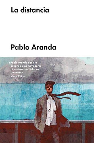 La distancia (Narrativa en lengua española) eBook: Aranda, Pablo: Amazon.es: Tienda Kindle