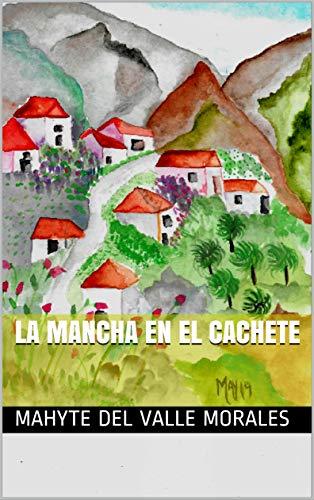 LA MANCHA EN EL CACHETE