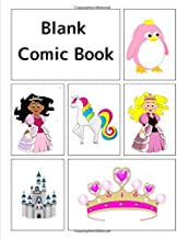 Blank Comic Book: Princess-themed cover, 120 pages, 5 repeating templates, 8.5 by 11