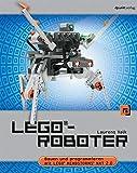 LEGO®-Roboter: Bauen und programmieren mit LEGO® MINDSTORMS® NXT 2.0