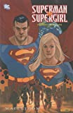 Superman & Supergirl - Maelstrom