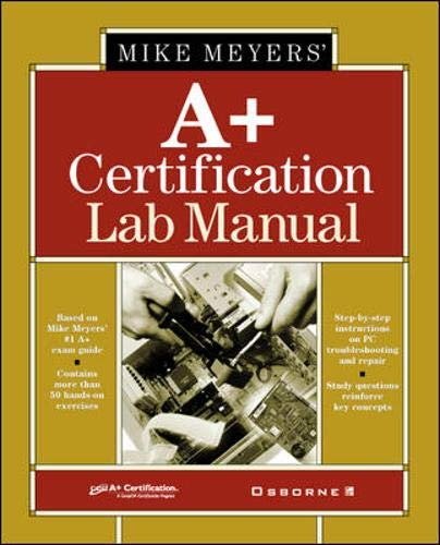 Michael Meyers' A+ Certification (All-In-One Certification)