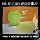 What a Wonderful Bowl of Weed [Explicit]