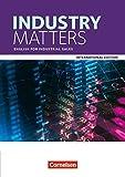 Matters - International Edition - Industry Matters: A2 - B2 - English for Industrial Sales: Schülerbuch