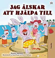 I Love to Help (Swedish Children's Book) (Swedish Bedtime Collection)