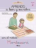 Aprendo a leer y escribir con el método Montessori (Nivel 2): Un cuaderno práctico (Juega y aprende)