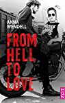 From Hell to Love par Wendell