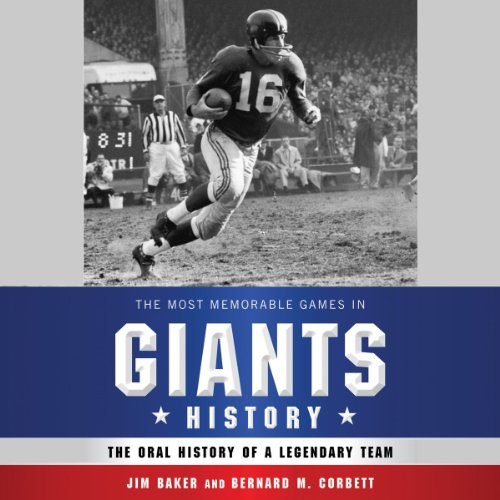 The Most Memorable Games in Giants History cover art