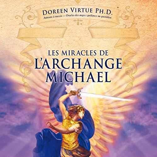 Couverture de Les miracles de l'archange Michael