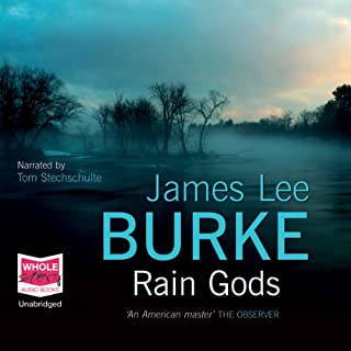 Rain Gods                   By:                                                                                                                                 James Lee Burke                               Narrated by:                                                                                                                                 Tom Stechschulte                      Length: 15 hrs and 45 mins     86 ratings     Overall 4.2