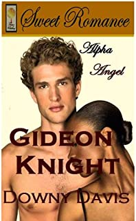 Gideon Knight ~ Alpha Angel