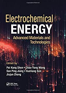 Electrochemical Energy: Advanced Materials and Technologies (Electrochemical Energy Storage and Conversion)