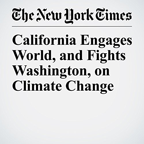 California Engages World, and Fights Washington, on Climate Change audiobook cover art