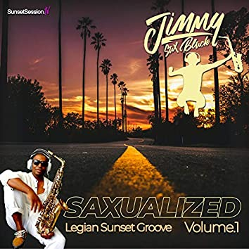 Saxualized, Vol1. Legian Sunset Groove