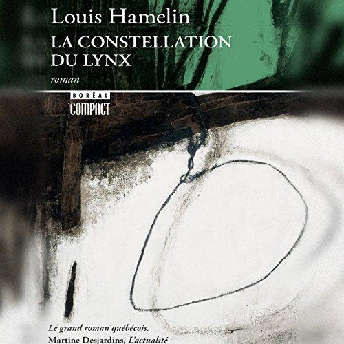 La Constellation du Lynx [The Lynx Constellation] audiobook cover art