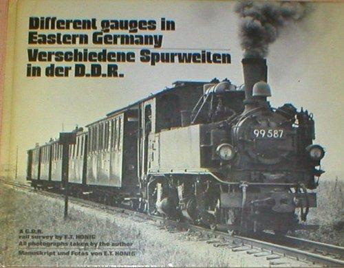 Different gauges in Eastern Germany : Verschiedene Spurweiten in der DDR, deutsch/ englisch All photographs taken by the author ;
