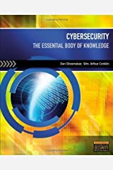 Cybersecurity: The Essential Body Of Knowledge by Shoemaker, Dan Published by Cengage Learning 1st (first) edition (2011) Paperback Broché