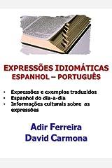 Expressões Idiomáticas Espanhol - Português eBook Kindle